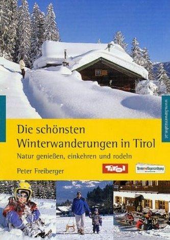 Die schönsten Winterwanderungen in Tirol