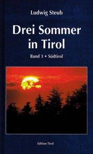 Drei Sommer in Tirol