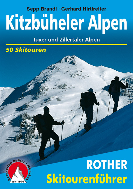Skiführer Kitzbüheler, Tuxer und Zillertaler Alpen