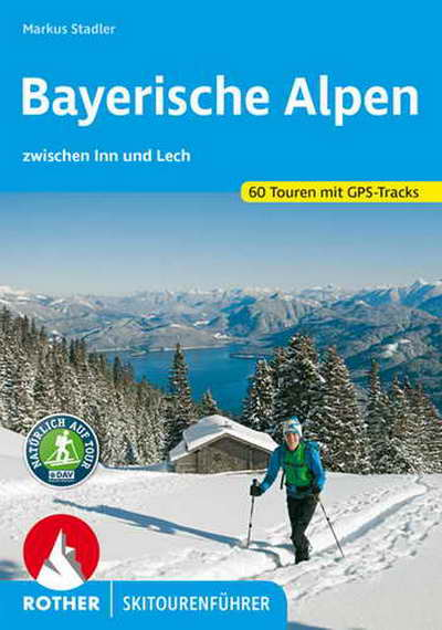 Skitourenführer Bayerische Alpen