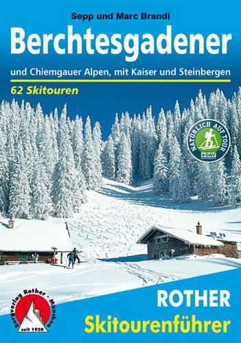 Skitourenführer Berchtesgadener und Chiemgauer Alpen