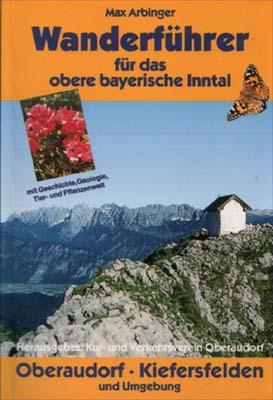 Wanderführer für das obere bayerische Inntal