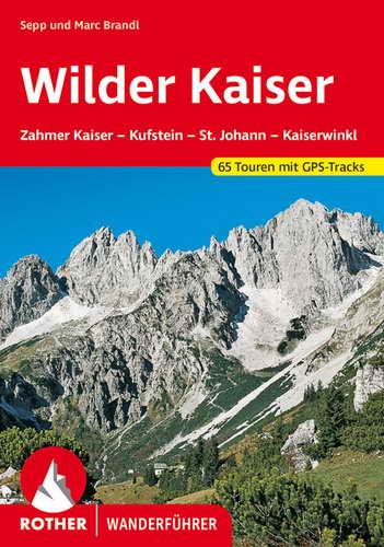 """Wanderführer """"Rund um den Wilden Kaiser"""""""