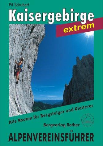 Alpenvereinsführer Kaisergebirge extrem