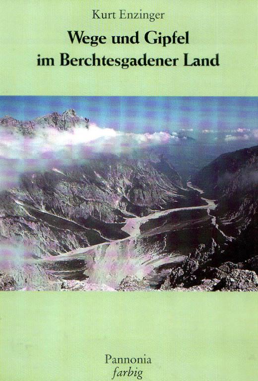 Wege und Gipfel im Berchtesgadener Land (vergriffen)