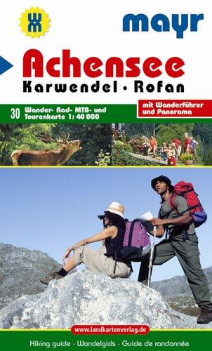 Achensee - Karwendel - Rofan