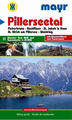 Pillerseetal - Fieberbrunn Hochfilzen St.Jakob St.Ulrich Waidring