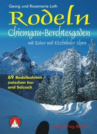 Rodeln Chiemgau-Berchtesgaden, mit Kaiser und Kitzbüheler Alpen