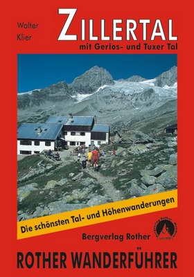 Zillertal - mit Gerlos, Tuxer, Schmirn- und Valser Tal