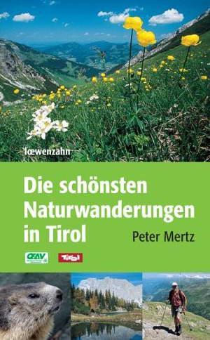 Die schönsten Naturwanderungen in Tirol