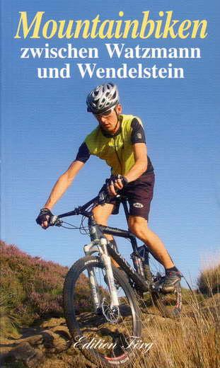Mountainbiken zwischen Watzmann und Wendelstein