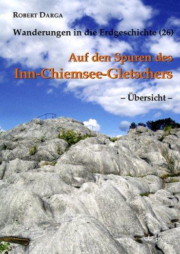 Auf den Spuren des Inn-Chiemsee-Gletschers (Übersicht)