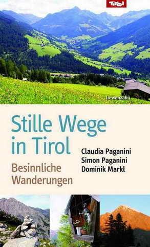 Stille Wege in Tirol