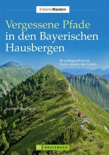 Vergessene Pfade in den Bayerischen Hausbergen