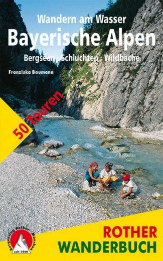 Wandern am Wasser - Bayerische Alpen