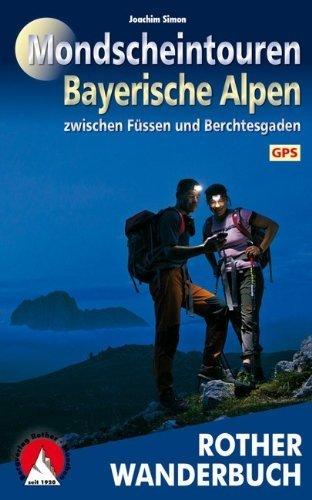 Mondscheintouren Bayerische Alpen
