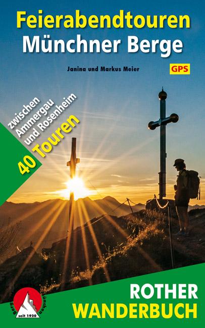 Feierabendtouren Münchner Berge