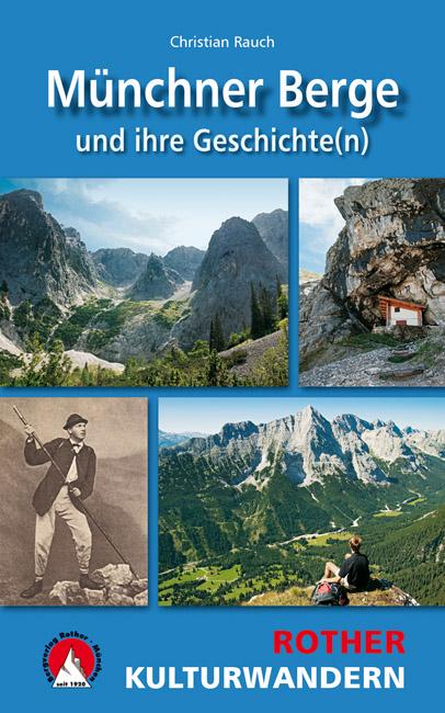 Kulturwandern Münchner Berge und ihre Geschichte(n)
