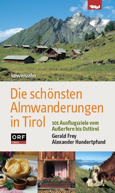 Die schönsten Almwanderungen in Tirol